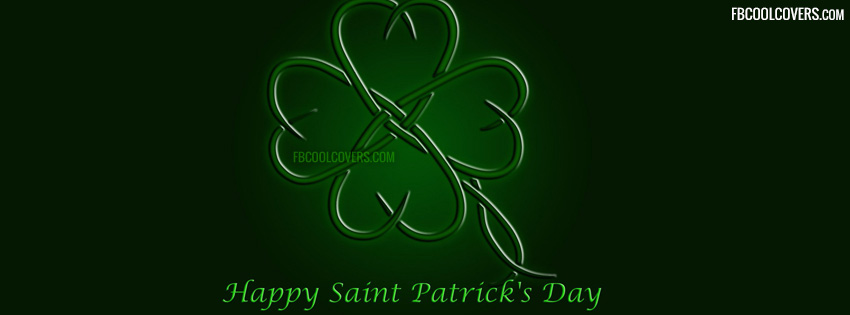 Happy Saint Patricks Day Facebook Covers | St. Patricks Day Fb Covers