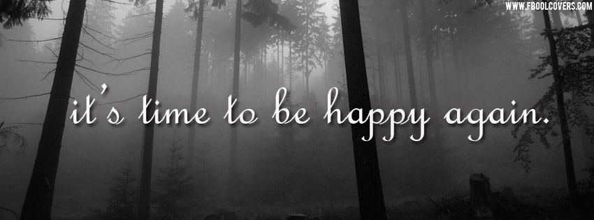 It's Time To Be Happy Again