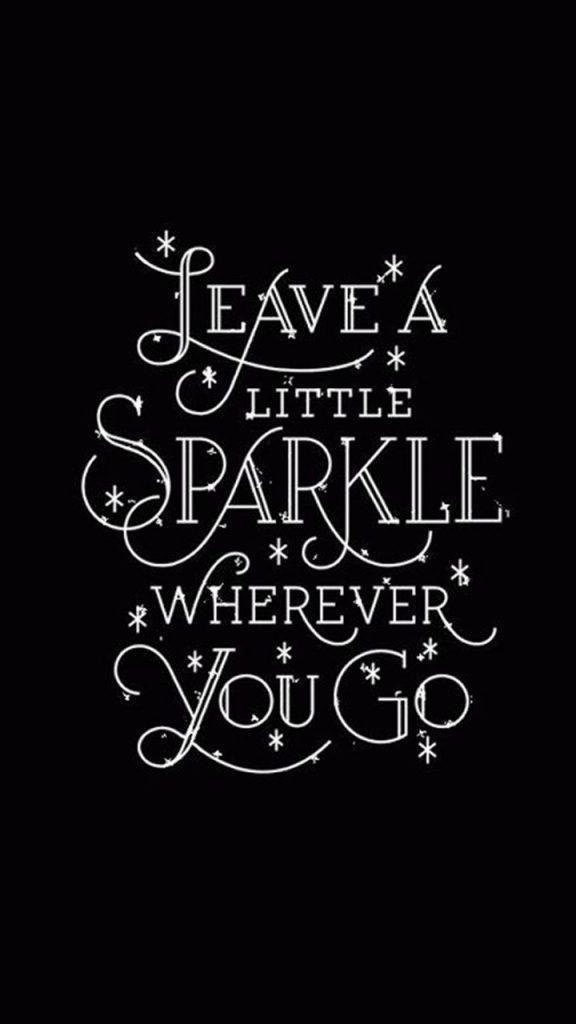 Leave Little Sparkle Inspirational Snapchat Whatsapp Status