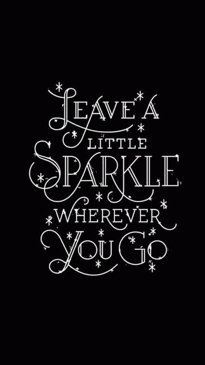 Leave-little-sparkle-inspirational-snapchat-whatsapp-status