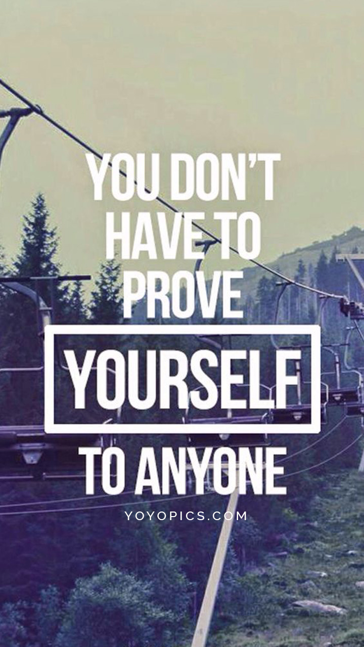 You dont have to prove yourself | Quotes Stories for instagram