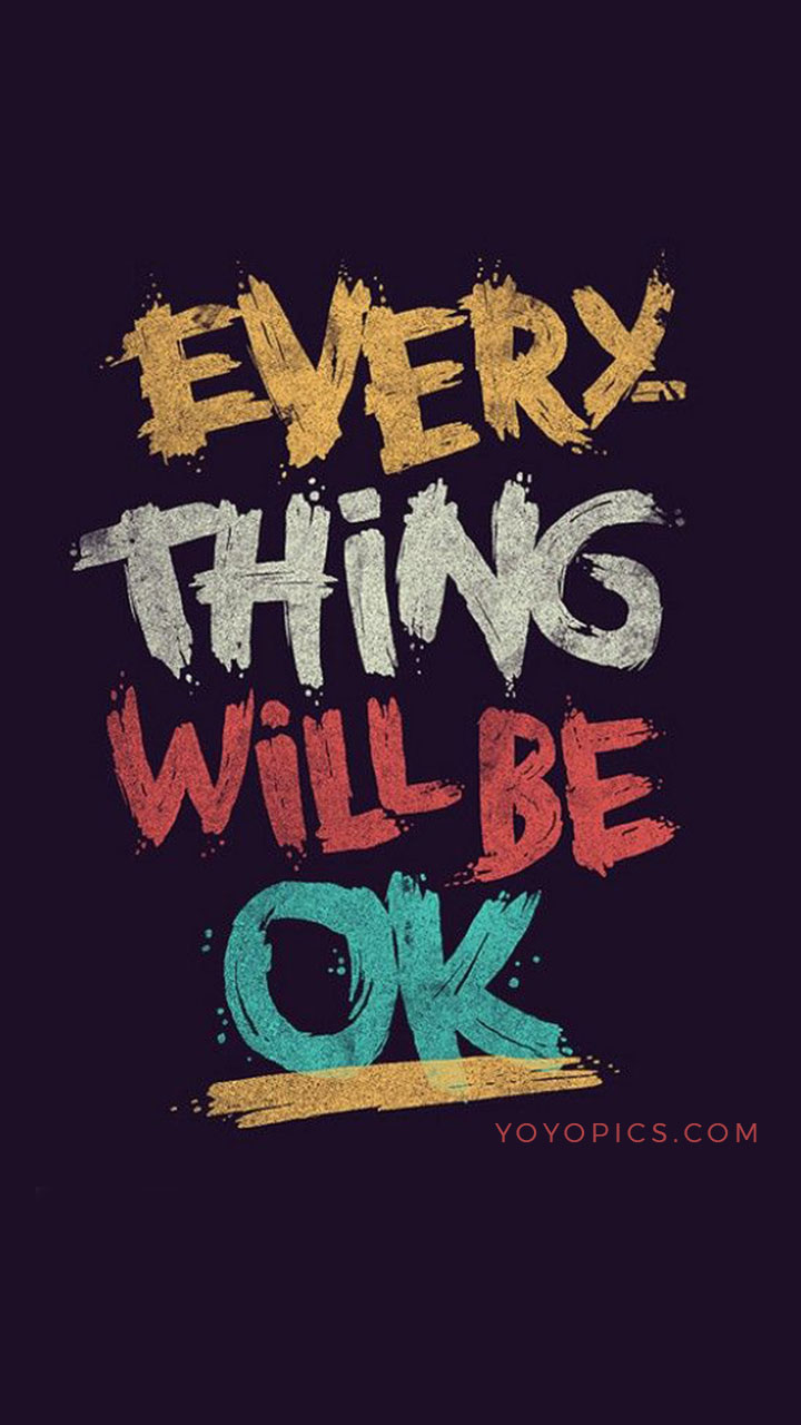 everything will be okay inspirational whatsapp status