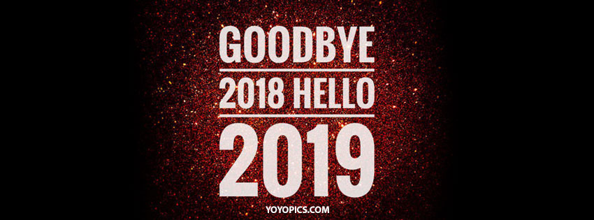 goodbye 2018 welcome 2019 facebook cover picture